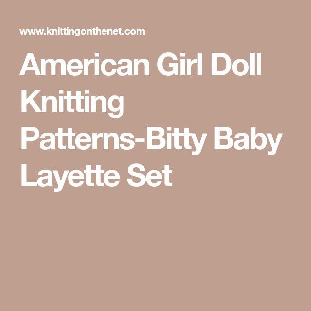 American Girl Doll Knitting Patterns-Bitty Baby Layette Set