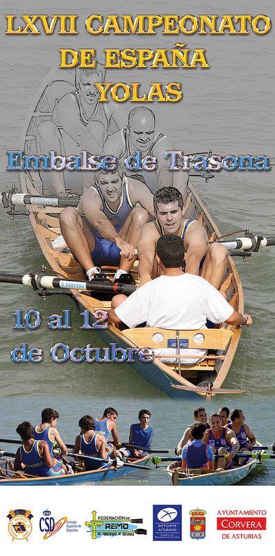 Remo: Campeonato de España de Yolas del 10 al 12 de Octubre El Embalse de Santa Cruz de Trasona, en Corvera de Asturias, será el escenario donde 37 embarcaciones participarán este fin de semana en la 67º edición del Campeonato de España de Yolas del 10 al 12 de Octubre.  http://deporteastur.com/2014/10/08/remo-campeonato-de-espana-de-yolas-del-10-al-12-de-octubre