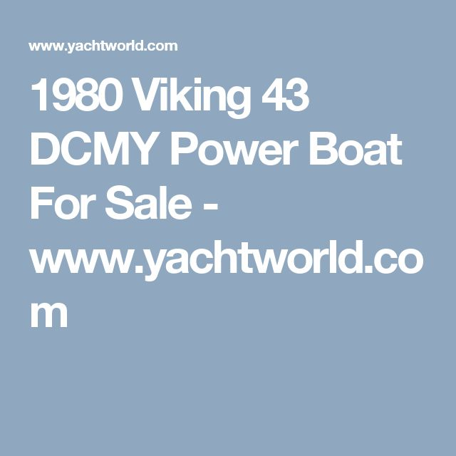 1980 Viking 43 DCMY Power Boat For Sale - www.yachtworld.com