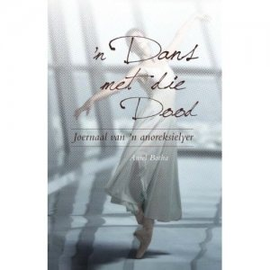 Dans met die dood afrikaanse eboek  http://andrebeukes.com/2012/05/20/dans-met-die-dood-afrikaanse-e-boek-oor-anorexia-nervosa/#