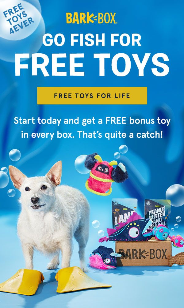 Sign Up To Get Free Dog Toys For Life Dog Toys Free Dogs Best