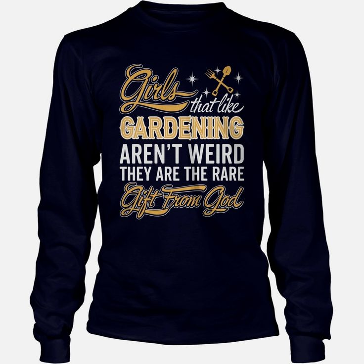 Girls That Like Gardening Arent Weird They Are The Rare Gift From God TShirt, Order HERE ==> https://www.sunfrog.com/Hobby/130741277-864053914.html?9410, Please tag & share with your friends who would love it, backyard kitchen, garden art, indoor garden #flashover , #chive , #vigilidelfuoco