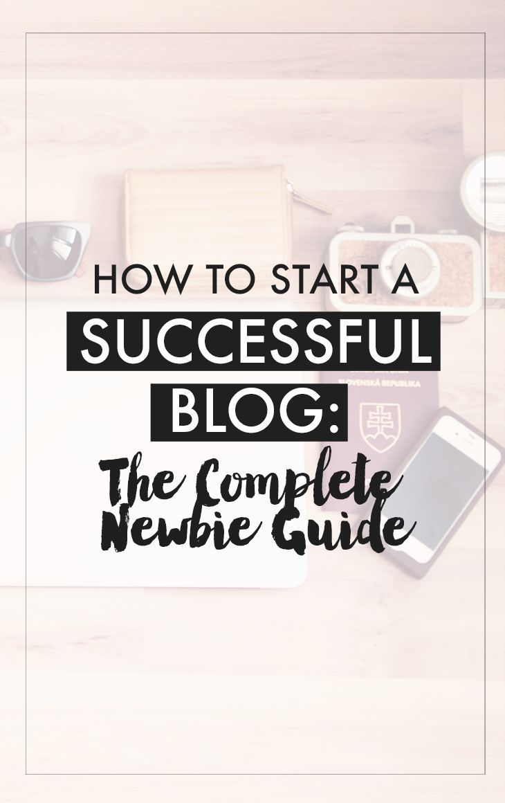 How To Start A Successful Blog: The Complete Newbie Guide - Are you someone who wants to start a blog? Or know someone that needs help with building a blog? Heres a useful guide for you. In this post, youll learn how to: - Find the right niche for your blog - Finding a web hosting + domain registrar - Setting up your blog with WordPress - Places to get WordPress themes - Plugins to use