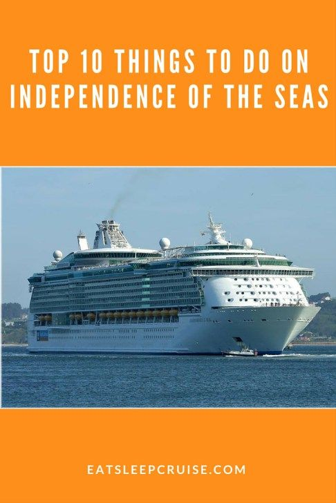 Top 10 Things to do on Independence of the Seas