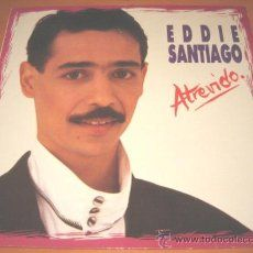 EDDIE SANTIAGO - ATREVIDO - LP - BAT 1989 SPAIN 0607929411 - SALSA - MERENGUE - CUMBIA - N MINT