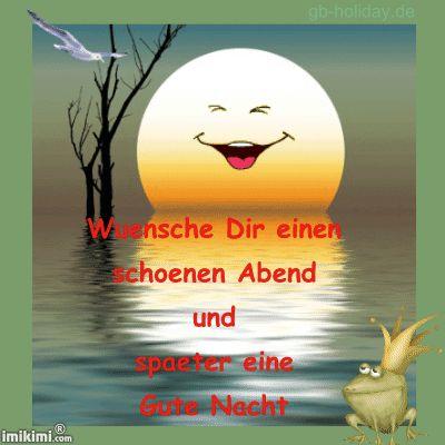 einen schönen Abend und später Gute Nacht