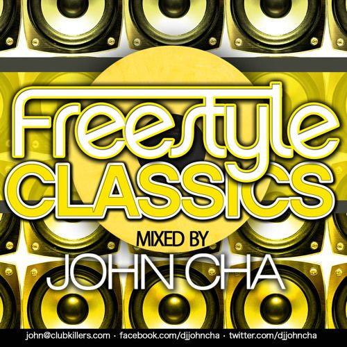 Freestyle Classics Mix by John Cha | Free Listening on SoundCloud