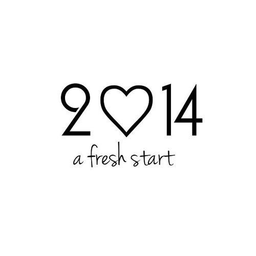 2014 a fresh start new years 2014 new years 2014 new years quotes new years eve happy new years nye new years comments