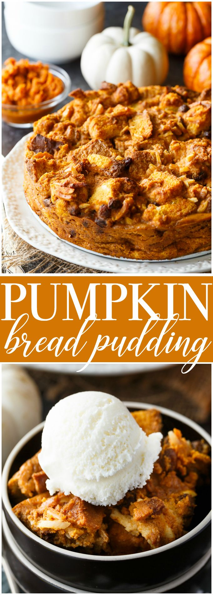 Pumpkin Bread Pudding - Creamy, smooth and full of luscious pumpkin flavour! This simple bread pudding will become an instant family favourite.