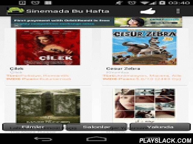 Sinemada Bu Hafta - Sinemalar  Android App - playslack.com , Reklamsız ve ücretsiz olarak sade ve hızlı tasarımı ile kolayca filmler hakkında bilgi alabilir seans saatlerini öğrenebilirsiniz.Gösterimde (vizyonda) olan filmler hakkında bilgi veren ve seans bilgilerini gösteren bir uygulama.Türkiye'deki tüm şehirlerdeki sinemaları ve seans bilgilerini gösterir.Özellikler:-Bulunulan haftada gösterimde olan filmleri kısa bilgileriyle listeler.-Listelenen filmler tıklandığında film hakkında…