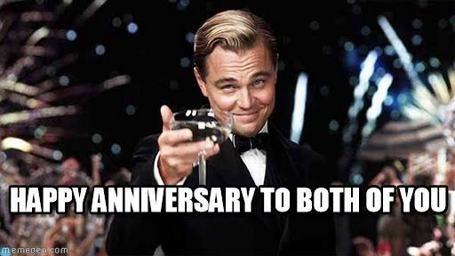 Happy Anniversary To Both Of You on Memegen