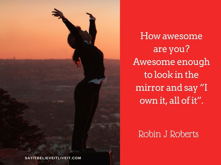 """Look in the mirror and go """"Yes I am that awesome!"""" http://ow.ly/5dAM306syjd #empower #selfhelp #quoteoftheday"""