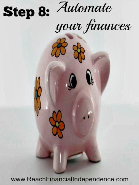 Step 8: Automate your finances