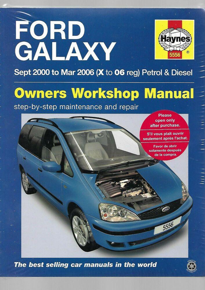 New Haynes Ford Galaxy Mpv Petrol Diesel Petrol Turbo Diesel Owners Workshop Man Ford Manual Car Repair