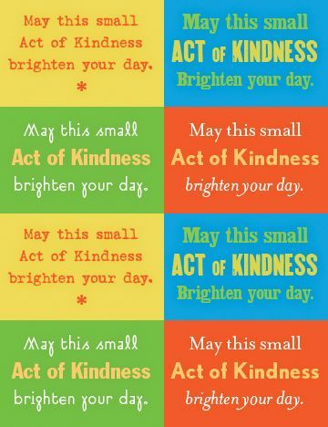 """Print these """"may this small act of kindness brighten your day"""" cards and follow this project """"recipe"""" to make random acts of kindness easy and meaningful for your children"""