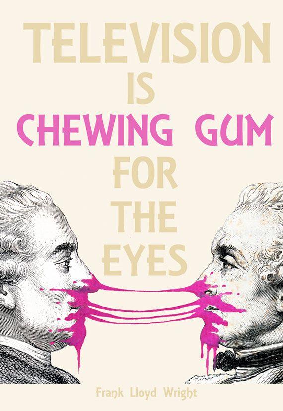 Frank Lloyd Wright, Quote poster, quote print, bubblegum print, television  print,