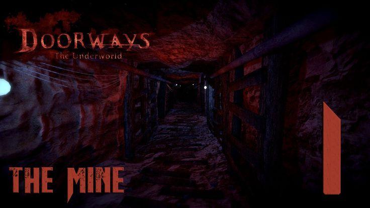 Doorways: Underworld (#1) The Mine-Part 1