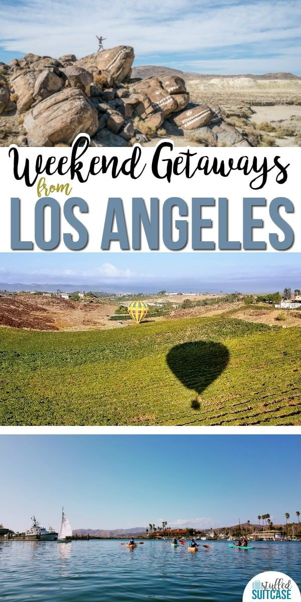 Gorgeous Weekend Getaways From Los Angeles California California Vacation Relaxing Travel Relaxing Weekend Getaways