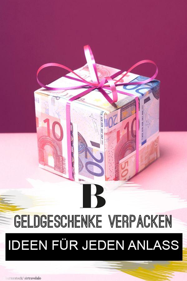 Geldgeschenke Verpacken Kreative Ideen Fur Jeden Anlass
