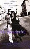 Mr. Wonderful (1993). [PG-13] 98 mins. Starring: Matt Dillon, Annabella Sciorra, Mary-Louise Parker, William Hurt, Dan Hedaya, Bruce Kirby and James Gandolfini