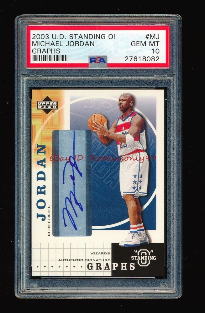 PSA 10 MICHAEL JORDAN 2003-04 UPPER DECK STANDING O! GRAPHS AUTO SP ... 46c100886