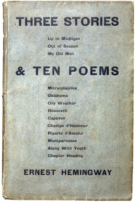 The 196 best poetry resources images on pinterest poem poetry and ernest hemingway first edition of three stories ten poems 1923 this copy of hemingways first book claims singularity by its provenance it was this fandeluxe Gallery