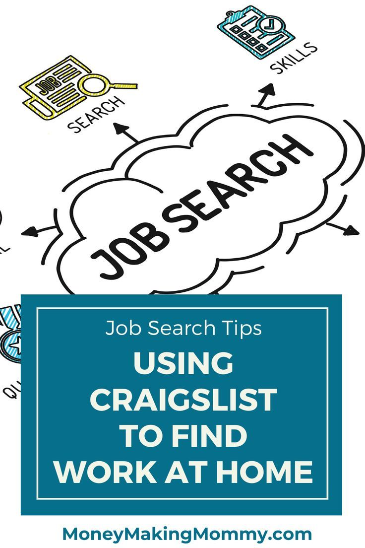 Finding Jobs On Craigslist That Are Work At Home Working From Home Job Search Tips Work From Home Companies