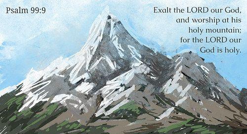 Psalm 99:9   joshtinpowers   Flickr