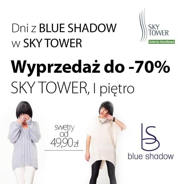 Dni z Blue Shadow w Sky Tower