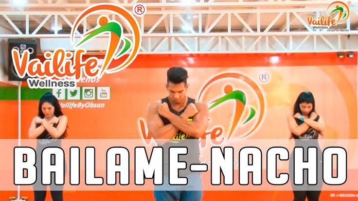 Bailame - Nacho / Coreografía Vailife Wellness