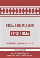 Etelä-pohojalaanen vitsikirja - Nidottu, pehmeäkantinen (9789529278398) - Kirjat - CDON.COM