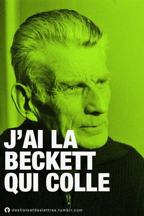 J'ai la Beckett qui colle. » CONCOURS Des Fists et Des Lettres