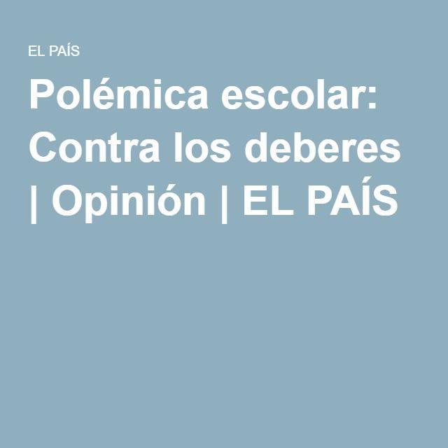 Polémica escolar: Contra los deberes | Opinión | EL PAÍS