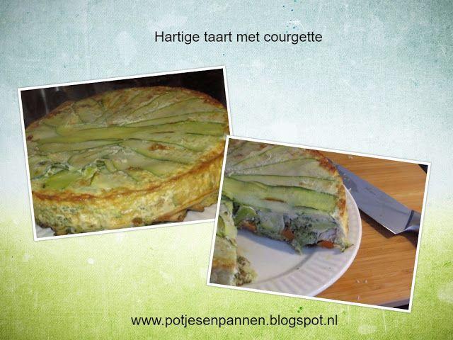 Anita's potjes en pannen: Hartige taart met courgette bodem