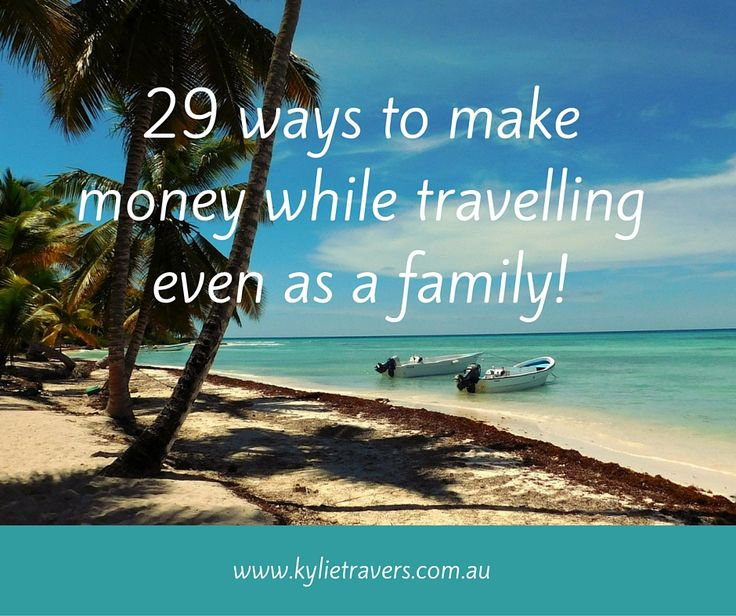 29 ways to make money while travelling (1)