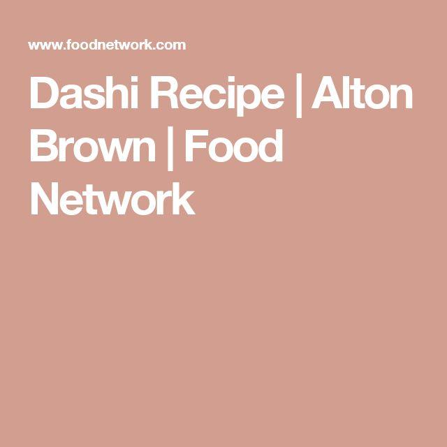 Dashi Recipe | Alton Brown | Food Network