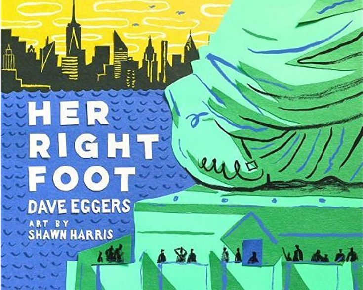In this honest look at the literal foundation of our country, Dave Eggers and Shawn Harris investigate a seemingly small trait of America's most emblematic statue. What they find is about more than history, more than art. What they find in the Statue of Liberty's right foot is the message of acceptance that is essential to an entire country's creation. (Grades: Prek-5) Call number: E159 .E39 2017