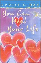 You Can Heal Your Life by Louise Hay. Every Family First Aid Kit should have one.