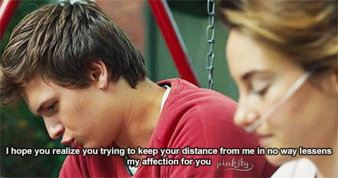 """And when you realize Augustus Waters only exists in a book (and your heart), it will make you visibly upset. 