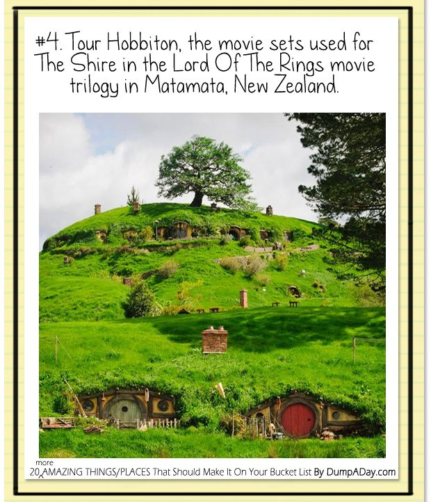 20 More Amazing Things That Should Be On Your Bucket List n#4 Hobbiton New Zealand on my next trip there