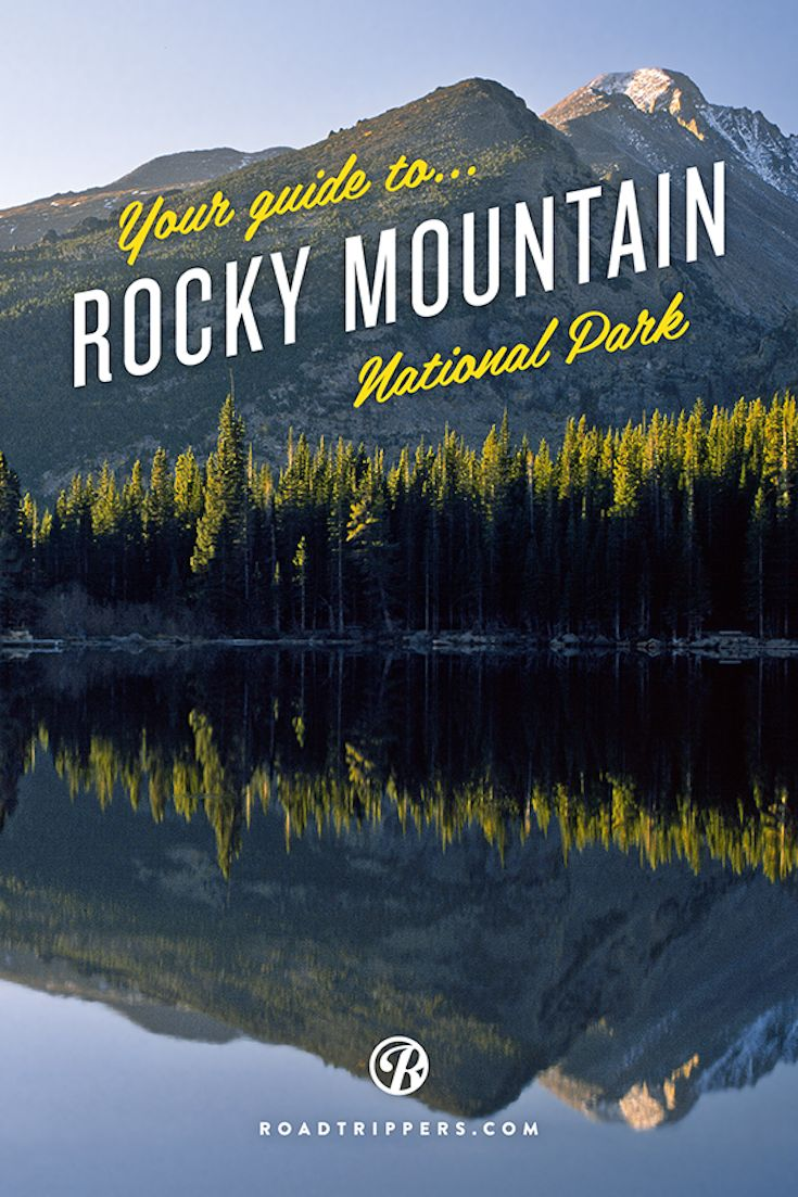 The Ultimate Guide to Rocky Mountain National Park, Colorado