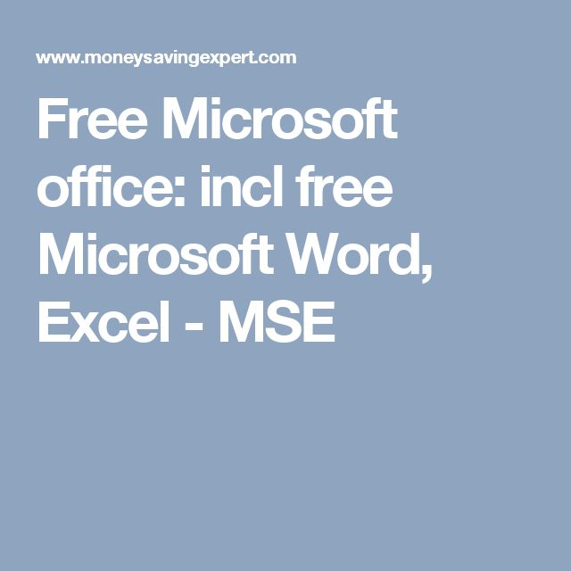 Free Microsoft office: incl free Microsoft Word, Excel - MSE