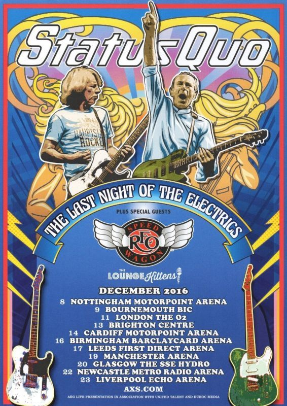Status Quo - Last Night Of The Electrics Tour Dates Dec. 2016 - A4 Photo Print