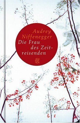 Die Frau des Zeitreisenden: Roman:Amazon.de:Bücher