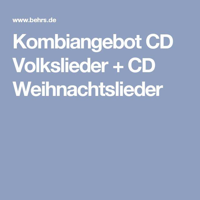 Kombiangebot CD Volkslieder + CD Weihnachtslieder
