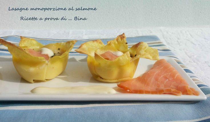 Lasagne al salmone monoporzione   Ricette a prova di... Bina!