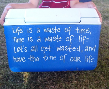 words to live byWasting Of Time, Word Of Wisdom, Crafty Colleges, Living Life, Funny, Ideas For Country Concerts, Coolers Quotes, Crafts Time, Summer Ideas
