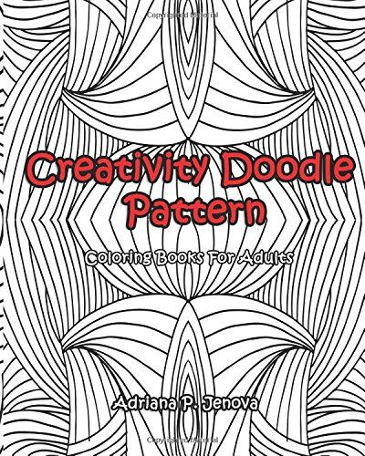 Adult Coloring Books Creativity Doodle Pattern For Adults Stress Relieving And Relaxing Volume