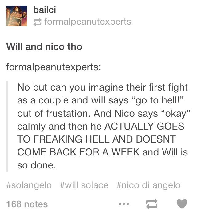 SOLANGELO hahahaha i think nico would only go for a few hours then he would come back bc will has warm hugs