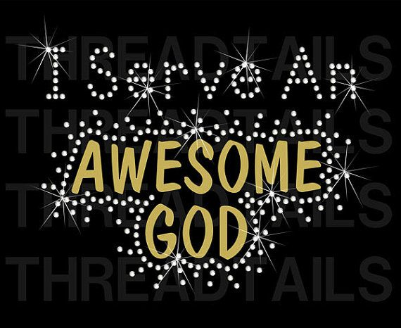 I Serve An Awesome God Rhinestone Bling Tshirt. I Serve An Awesome God rhinestone bling t-shirt for Christians. A perfect way to express your faith.  Inspirational, faith-based tees make a great gift idea.    by Threadtails, $18.50  Visit www.etsy.com/shop/threadtails or www.threadtails.com for more great t-shirts.